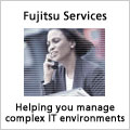 Fujitsu Services - Helping you manage complex IT environments